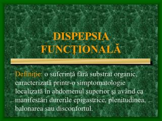 DISPEPSIA FUNCTIONALA
