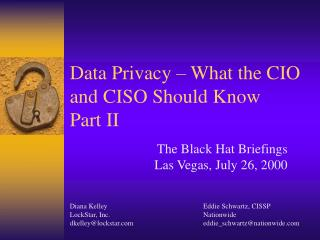 Data Privacy � What the CIO and CISO Should Know Part II