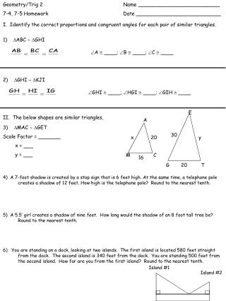 I.  Identify the correct proportions and congruent angles for each pair of similar triangles.