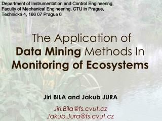 The Application  o f  Data Mining  Methods In  Monitoring  o f Ecosystems