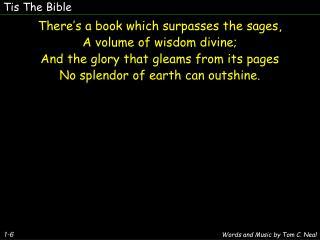 Tis The Bible
