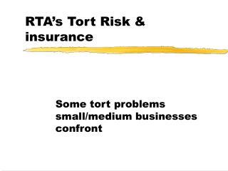 RTA's Tort Risk & insurance