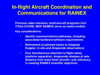 In-flight Aircraft Coordination and Communications for RAINEX