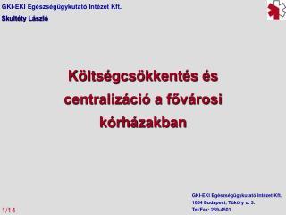 Költségcsökkentés és  centralizáció a fővárosi kórházakban