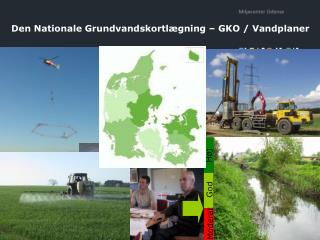 Den Nationale Grundvandskortl�gning � GKO / Vandplaner