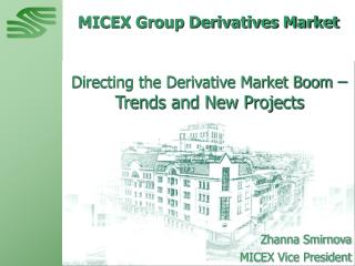 MICEX Group Derivatives Market