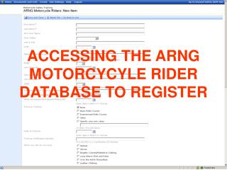 ACCESSING THE ARNG MOTORCYCYLE RIDER DATABASE TO REGISTER