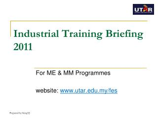 Industrial Training Briefing 2011