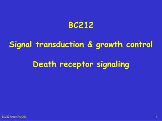BC212 Signal transduction & growth control Death receptor signaling