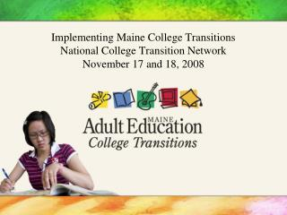 Maine College Transitions Definition