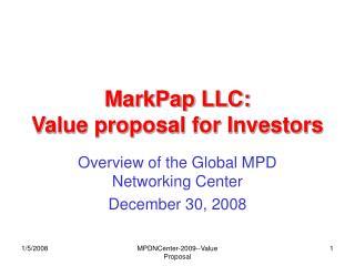 MarkPap LLC: Value proposal for Investors