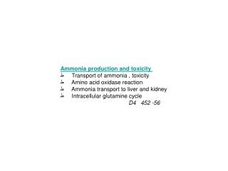 Ammonia production and toxicity  ط      Transport of ammonia , toxicity