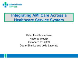 Integrating AMI Care Across a Healthcare Service System