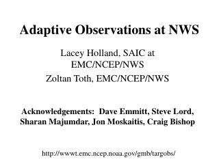 Adaptive Observations at NWS