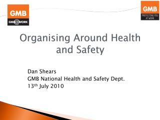 Organising Around Health and Safety