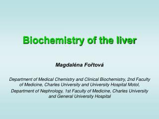 Biochemistry of the liver
