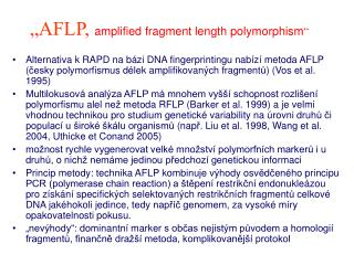 """AFLP,  amplified fragment length polymorphism """