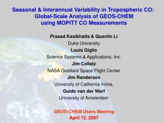 Seasonal & Interannual Variability in Tropospheric CO:  Global-Scale Analysis of GEOS-CHEM