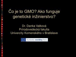 Ako  vznikaj ú GMO?