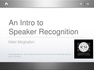 An Intro to  Speaker Recognition