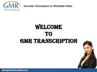 GMR Transcription