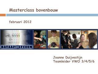 Masterclass bovenbouw februari 2012