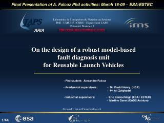 Final Presentation of A. Falcoz Phd activities: March 16-09 – ESA/ESTEC
