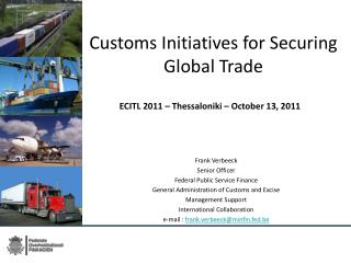 Customs Initiatives for Securing Global Trade