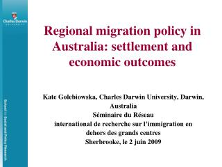 Regional migration policy in Australia: settlement and economic outcomes