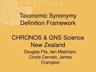 Taxonomic Synonymy Definition Framework CHRONOS & GNS Science New Zealand