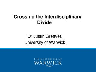 Crossing the Interdisciplinary 			       	Divide