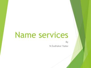 Name service s