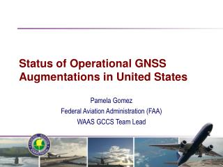 Status of Operational GNSS Augmentations in United States
