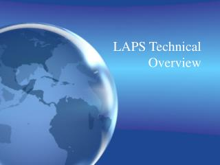 LAPS Technical Overview