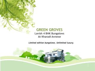 GREEN GROVES Lavish 4 BHK Bungalows At  Kharadi Annexe