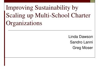 Improving Sustainability by Scaling up Multi-School Charter Organizations