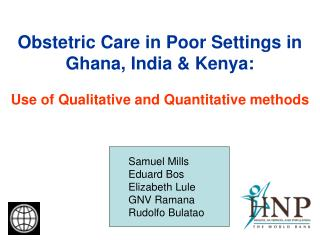 Obstetric Care in Poor Settings in Ghana, India & Kenya: