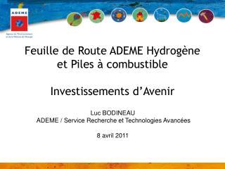 Feuille de Route ADEME Hydrogène et Piles à combustible Investissements d'Avenir