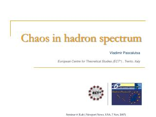 Chaos in hadron spectrum