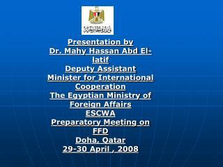 Presentation by  Dr. Mahy Hassan Abd El-latif