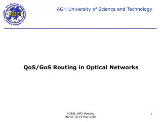 QoS/GoS Routing in Optical Networks