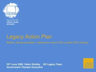 Legacy Action Plan