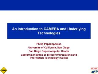 An Introduction to CAMERA and Underlying Technologies