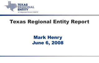 Texas Regional Entity Report