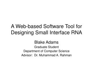 A Web-based Software Tool for Designing Small Interface RNA