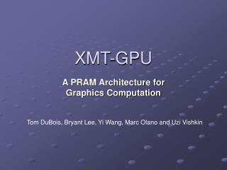 XMT-GPU