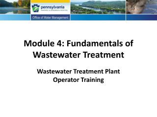 Module 4: Fundamentals of Wastewater Treatment