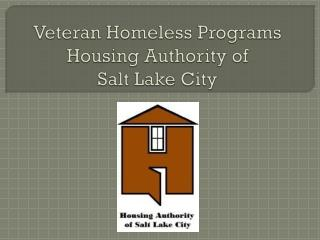 Veteran Homeless Programs Housing Authority of  Salt Lake City