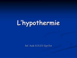 L'hypothermie