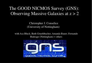 The GOOD NICMOS Survey (GNS):  Observing Massive Galaxies at z > 2
